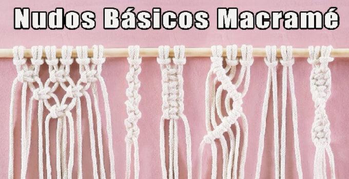 APRENDE HACER NUDOS BASICOS MACRAME